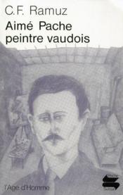 Aimé Pache, peintre vaudois - Couverture - Format classique