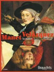 Manet velasquez ; la maniere espagnole au xix siecle - Intérieur - Format classique