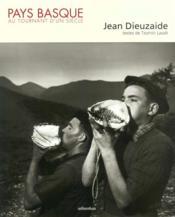 Pays Basque ; au tournant d'un siècle - Couverture - Format classique