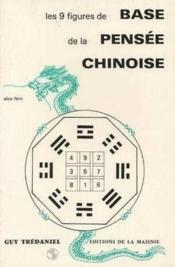 9 figures de base de la pensee chinoise - Couverture - Format classique