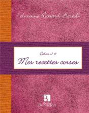 Cah.17 mes recettes corses - Couverture - Format classique