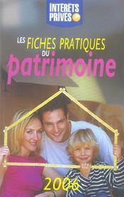 Les Fiches Pratiques Du Patrimoine (edition 2006) - Intérieur - Format classique