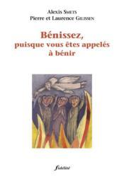 Benissez, Puisque Vous Etes Appeles A Benir. E Edition Revue - Couverture - Format classique