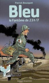 Bleu Le Fantome De 23h17 - Couverture - Format classique