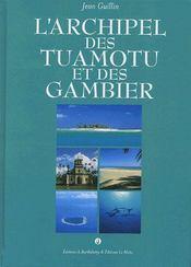 L'archipel des tuamotu et des gambier - Couverture - Format classique