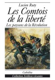 Comtois De La Liberte (Les) - Couverture - Format classique