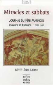 Miracles et sabbats : journal du pere maunoir, missions en bretagne 1631-1650 - Couverture - Format classique