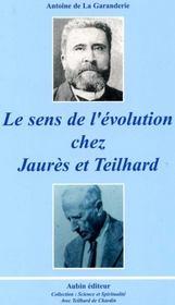 Le Sens De L'Evolution Chez Jaures Et Teilhard - Intérieur - Format classique