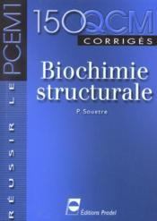 Biochimie Structurale Reussir Le Pcem 1 - Couverture - Format classique