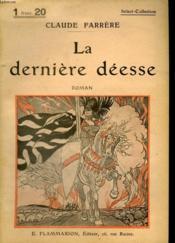 La Derniere Deesse. Collection : Select Collection N° 187 - Couverture - Format classique