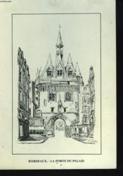 Bordeaux. La Porte Du Palais. (Carte Illustree). - Couverture - Format classique