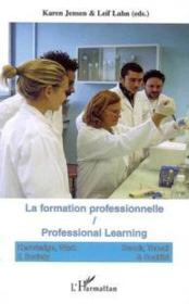 Vente livre :  La formation professionnelle ; professional learning  - Collectif
