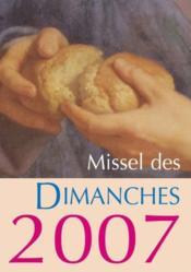 Missel des dimanches (éditon 2007) - Couverture - Format classique