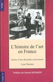 L'Histoire De L'Art En France Genese D'Une Discipline Universitaire - Intérieur - Format classique