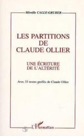 Partitions De Claude Ollierune Ecriture De L'Alterite - Couverture - Format classique