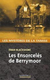 Les Ensorceles De Berrymoor - Intérieur - Format classique