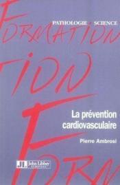 La prévention cardiovasculaire - Couverture - Format classique