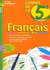 Cahiers de l'année de français ; 5ème ; cahier d'entraînement 12-13 ans - Intérieur - Format classique