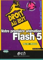 Vente  Votre Premiere Animation Flash 5  - Mirecourt - Saumont