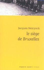 Siege De Bruxelles - Intérieur - Format classique