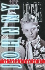 Johnny ; L'Enfance D'Une Star - Intérieur - Format classique