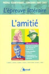 Epreuve litteraire 2002-2003 ; l'amitie ; prepas scientifiques - Intérieur - Format classique