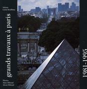 Les Grands Travaux A Paris 1981 1995 - Intérieur - Format classique