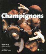 Champignons ; Petites Histoires Et Grandes Saveurs - Couverture - Format classique