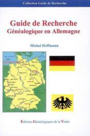 Guide de recherche genealogique en allemagne - Couverture - Format classique