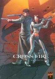 Cross fire t.1 ; opération Judas - Intérieur - Format classique