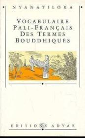 Vocabulaire Pali-Francais Termes Bouddhiq. - Couverture - Format classique