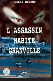 L'Assassin Habite Granville - Couverture - Format classique