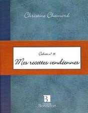 Cah.18 mes recettes vendeennes - Intérieur - Format classique