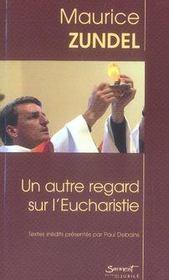 Un autre regard sur l'eucharistie - Intérieur - Format classique