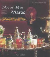 L'Art Du The Au Maroc - Intérieur - Format classique