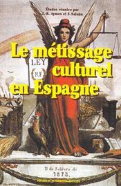 Le metissage culturel en espagne - Intérieur - Format classique