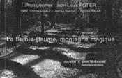 La Sainte Baume, Montagne Magique - Couverture - Format classique