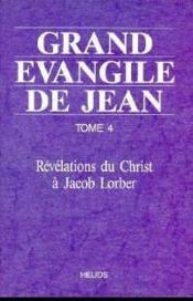 Grand Evangile De Jean - T. 4 - Couverture - Format classique