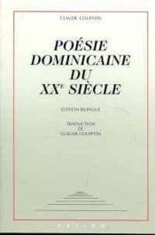 Poesie dominicaine du xxe siecle - Couverture - Format classique