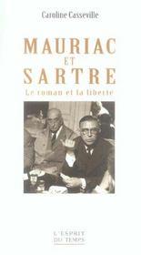 Mauriac et sartre le roman et la liberte - Intérieur - Format classique