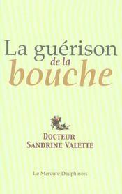 Guerison De La Bouche - Intérieur - Format classique