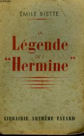La Legende De L'Hermine. - Couverture - Format classique