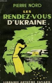 Les Rendez-Vous D'Ukraine. - Couverture - Format classique