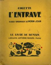 L'Entrave. 34 Bois Originaux De Morin - Jean. Le Livre De Demain N° 176. - Couverture - Format classique