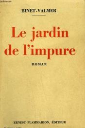 Le Jardin De L'Impure. - Couverture - Format classique
