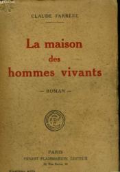 La Maison Des Hommes Vivants. - Couverture - Format classique