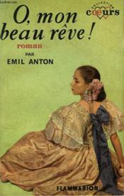 O Mon Beau Reve ! Collection : Coeurs N° 24 - Couverture - Format classique