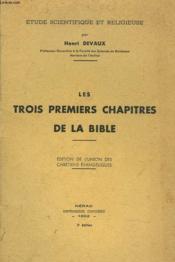 Les Trois Premiers Chapitres De La Bible. Edition De L'Union Des Chretiens Evangeliques - Couverture - Format classique