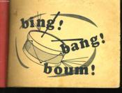 Bing, Bang, Boum! - Couverture - Format classique