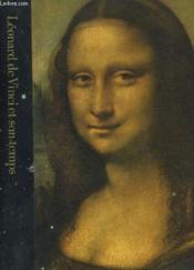 Leonard De Vinci Et Son Temps 1452-1519 - Couverture - Format classique